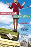 Miss New York Has Everything, Lori Jakiela, 044669553X