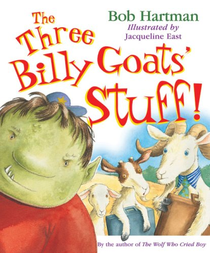 Read Online The Three Billy Goats' Stuff! PDF