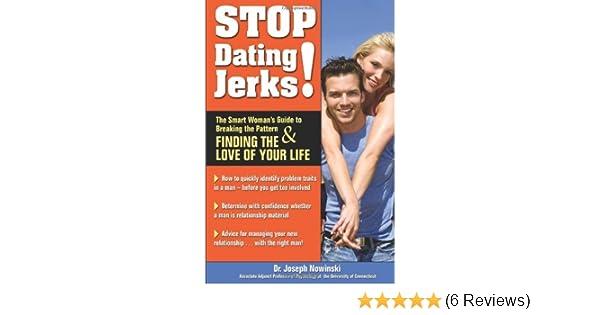 stop dating jerks