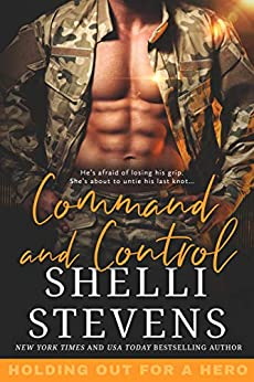 Command and Control (Holding out for a Hero Book 2) by [Stevens, Shelli ]