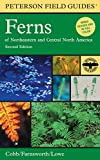 Peterson Field Guide to Ferns: Northeastern and Central North America, 2nd Edition