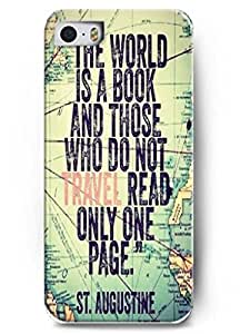 The world is a book and those who do not travel read only one page - iPhone 5 / 5s - hard snap on plastic case - Inspirational and motivational life quotes by icecream design