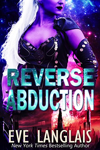 Reverse Abduction (Alien Abduction Book 8)