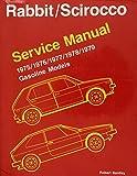 Volkswagen Rabbit-Scirocco Service Manual, Gasoline Models, 1975-1979