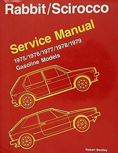 volkswagen rabbit scirocco service manual gasoline models 1975 rh amazon com 1990 VW Rabbit Convertible By Jeff Koons Rabbit 1986