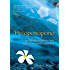 Ho'oponopono: The Hawaiian Forgiveness Ritual as the Key to Your Life's Fulfillment