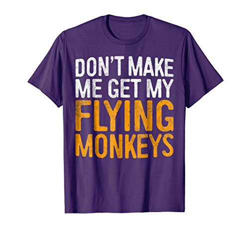 Mens Don't Make Me Get My Flying Monkeys T-Shirt 2XL (Flying Monkey Adult Costumes)