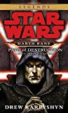 Path of Destruction: Star Wars Legends (Darth Bane): A Novel of the Old Republic