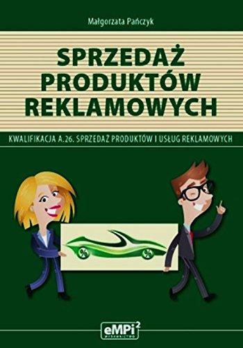 Download Sprzedaz produktow reklamowych A.26. Sprzedaz produktow i uslug reklamowych. Podrecznik pdf