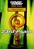 img - for 23rd Psalm: The Lord is My Shepherd (Cover to Cover Bible Study) by Selwyn Hughes (2007-12-01) book / textbook / text book