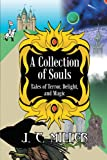 A Collection of Souls, J. C. Miller, 1475917074