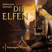 Firnstayns Kinder (Die Elfen 2) | Bernhard Hennen