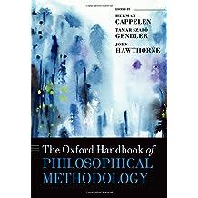 The Oxford Handbook of Philosophical Methodology