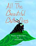 All the Beautiful Butterflies, Jared Nathan, 1453673849