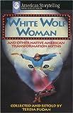 White Wolf Woman, Teresa Pijoan, 0874832004