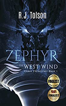 Zephyr The West Wind Final Edition (Chaos Chronicles: Book 1) by [Tolson, R.J.]