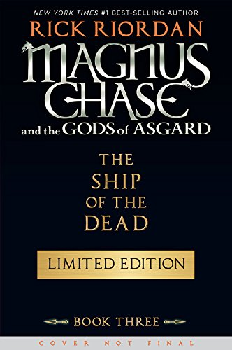 Magnus Chase and the Gods of Asgard, Book 3 The Ship of the Dead AUTOGRAPHED by Rick Riordan (SIGNED EDITION) Available 10/03/17