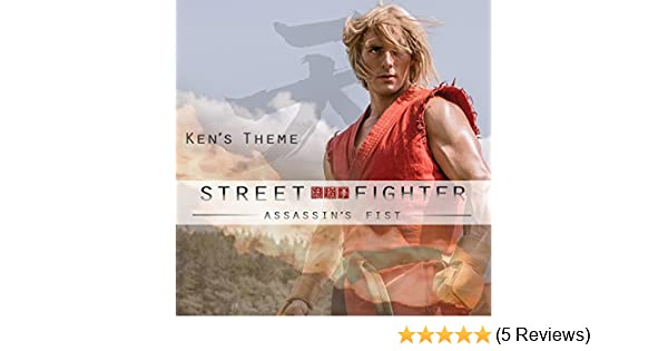Ken's Theme (Street Fighter: Assassin's Fist) by Ryan Ansah