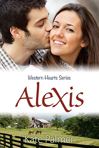 Alexis: Western Hearts Series by [Palmer, Kate]