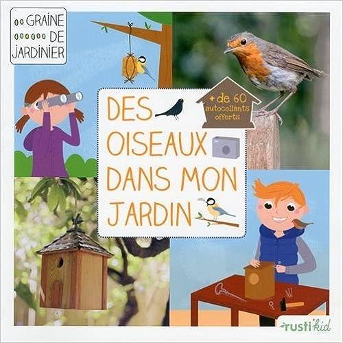 En ligne Des oiseaux dans mon jardin pdf epub
