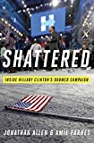 #1: Shattered: Inside Hillary Clinton's Doomed Campaign