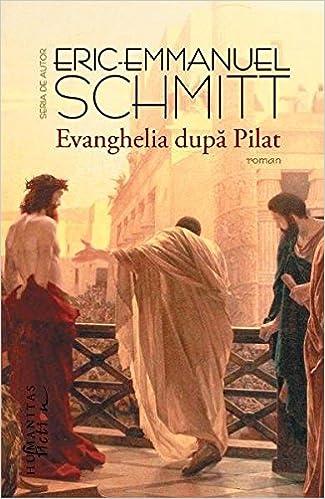 Amazon Fr Evanghelia Dupa Pilat At Eric Emmanuel Schmitt
