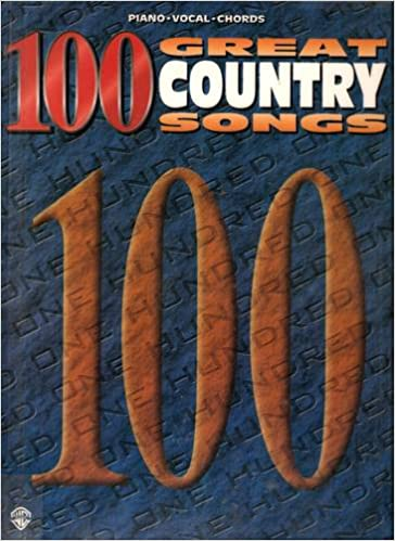 100 Great Country Songs Pianovocalchords 100 Great Songs