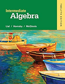 Intermediate algebra charles p mckeague 9781936368068 amazon intermediate algebra 12th edition fandeluxe Images