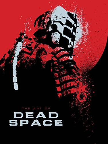 The Art of Dead Space [Martin Robinson] (Tapa Dura)