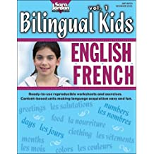 Bilingual Kids: English-French, vol. 1