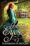 In His Eyes by  Stephenia H McGee in stock, buy online here