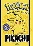 Mon journal secret Pikachu