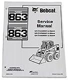 Bobcat 863 Skid Steer Complete Shop Service Manual - Part Number # 6900942
