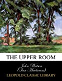 img - for The upper room book / textbook / text book