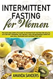 img - for Intermittent Fasting For Women: The Easy and Complete Guide to Intermittent Fasting for Health a 21-Day Diet Program, Fast Weight Loss for Beginners, ... Diet (Weight Loss Diet for Beginners) book / textbook / text book