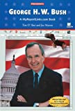 George H. W. Bush, Tim O'Shei and Joe Marren, 0766051323