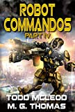 Robot Commandos: The Dragoon War: Ep 4