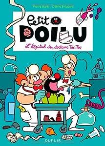 """Afficher """"Petit Poilu L'hôpital des docteurs Toc-Toc"""""""