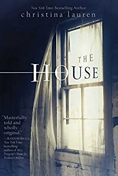 The House by [Lauren, Christina]