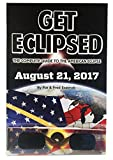 Get Eclipsed: The Complete Guide to the American Eclipse