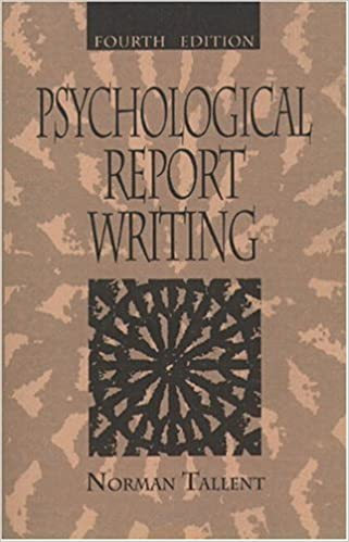 Psychological Report Writing Th Edition Norman Tallent