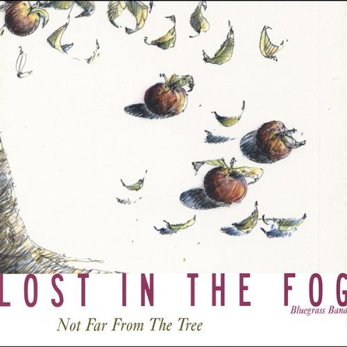 Not Far From the Tree by Lost in the Fog (2005-02-08)