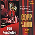 Copp in the Dark Audiobook by Don Pendleton Narrated by Gene Engene
