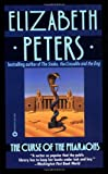 The Curse of the Pharaohs, Elizabeth Peters, 0445406488