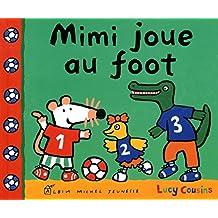 Mimi joue au foot