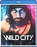 Wild City [Blu-ray]