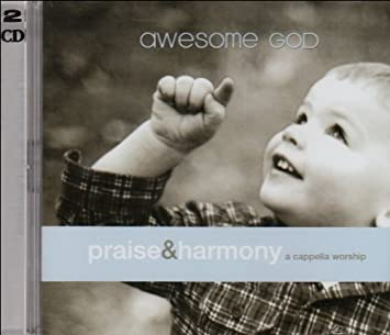 awesome god acappella