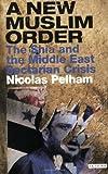 A New Muslim Order, Nicolas Pelham, 1845111397