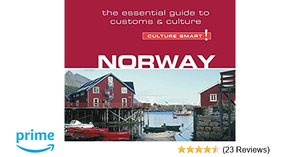 Norway culture smart the essential guide to customs culture norway culture smart the essential guide to customs culture linda march anna bentinck 9781520031125 amazon books reheart Images