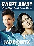 Swept Away: An Interracial BDSM Erotic Romance (OceanCrest Seattle Summer Book 1)